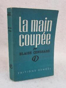 Blaise Cendrars La Main Coupée : blaise, cendrars, coupée, Blaise, Cendrars, COUPEE, Societe, Editions, Denoel,, Paris, W/Blurb