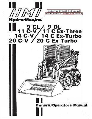 Hydra-Mac 20 C-V,& 20 C Ex-Turbo Skid Steer Loader Owners