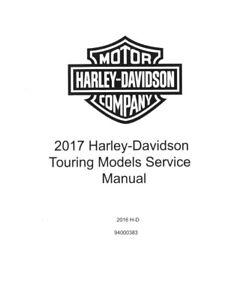 2017 Harley Davidson Road Glide FLTRX FLTRXS FLTRU Service