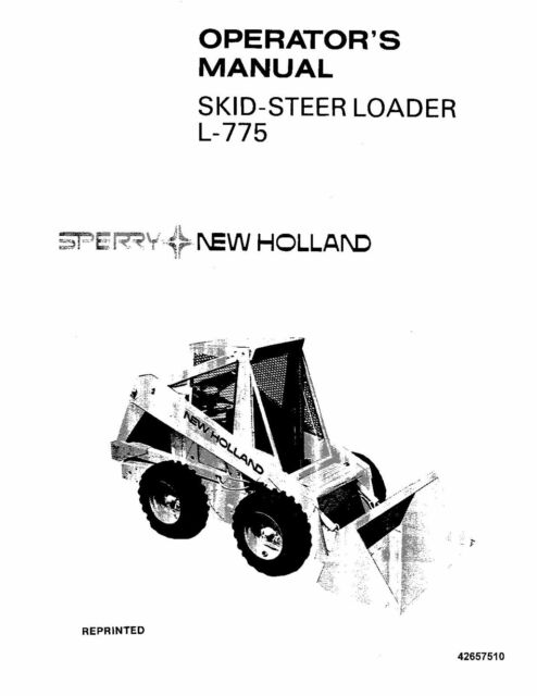 NEW HOLLAND L-775 SKID-STEER LOADER OPERATORS OPERATION