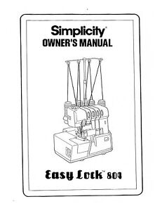 SIMPLICITY Easy Lock 804 * INSTRUCTION Book /OPERATING