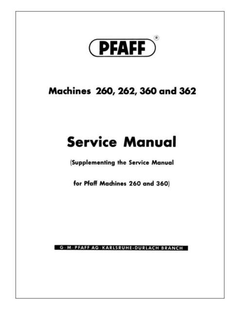 PFAFF 260 360 262 362 Automatic Instructions or Service