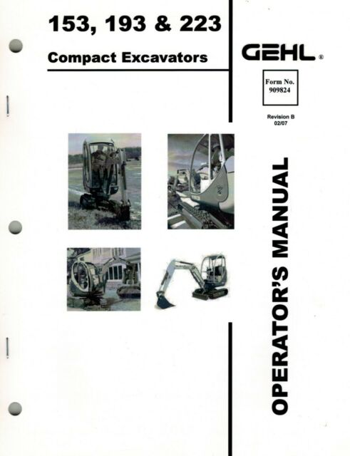 GEHL 153 193 223 COMPACT EXCAVATOR OPERATOR'S MANUAL