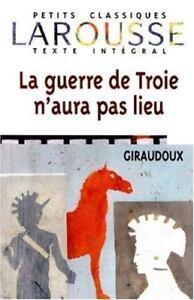 Giraudoux La Guerre De Troie N Aura Pas Lieu : giraudoux, guerre, troie, Guerre, Troie, N'Aura, Giraudoux, 9782038717136
