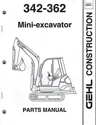 GEHL 342 362 MINI-EXCAVATOR PARTS MANUAL