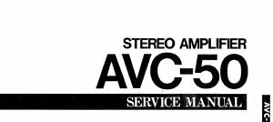 YAMAHA AVC-50 STEREO AMPLIFIER SERVICE MANUAL INC