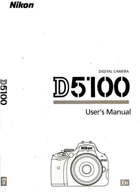 NIKON D5100 DIGITAL CAMERA OWNERS INSTRUCTION MANUAL