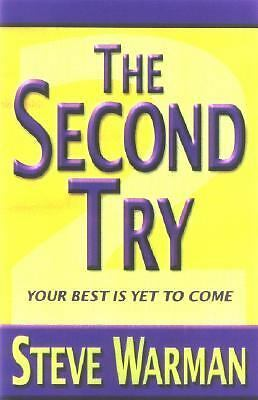 The Second Try : Your Best Is yet to Come by Warman. Steve   eBay
