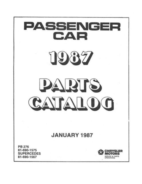 1987 Chrysler Dodge Plymouth Passenger Cars Parts Book