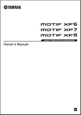 Yamaha Motif XF6 / XF7 / XF8 Synthesizer Owner's Manual