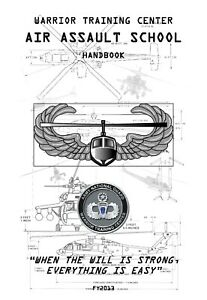 WARRIOR TRAINING CENTER AIR ASSAULT SCHOOL HANDBOOK [2013