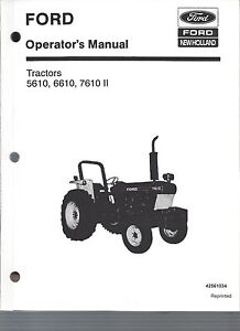 FORD 5610, 6610, 7610 Tractor Operators Manual, Series II