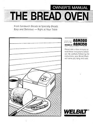 Welbilt ABM300 ABM350 Bread Machine Operator Instruction