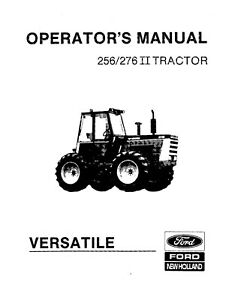 NEW HOLLAND 256 276 II Tractor Versatile OPERATORS MANUAL
