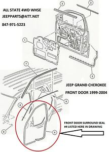 NEW RIGHT PASSENGER SIDE FRONT DOOR SEAL 1999-2004 JEEP