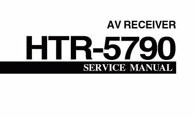YAMAHA HTR-5790 AV RECEIVER SERVICE MANUAL BOOK INC