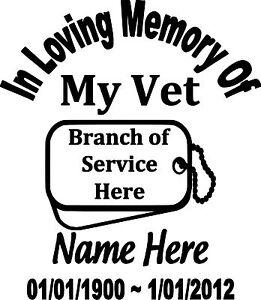 In Loving Memory Military Vet Custom Vinyl Decal Sticker