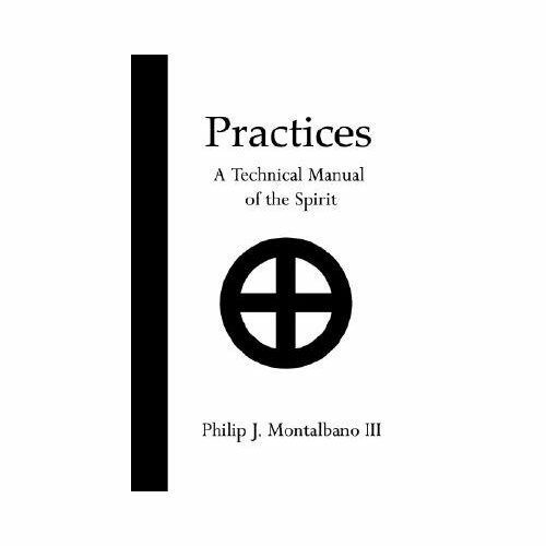 Practices : A Technical Manual of the Spi by Phil
