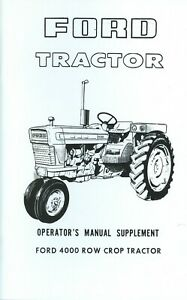 FORD TRACTOR 4000 ROW CROP OPERATOR'S MANUAL SUPPLEMENT TO