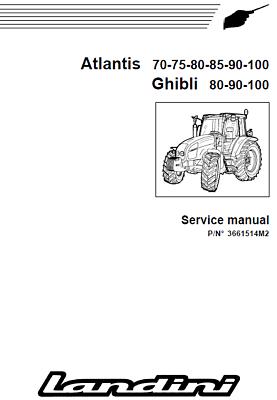 LANDINI GHIBLI 80-100 AND ATLANTIS 70-100 REPAIR MANUAL ON