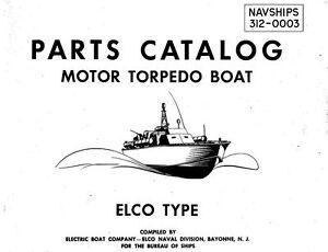 ELCO PT BOAT MANUAL 1940's MOTOR TORPEDO MTB NAVY PATROL