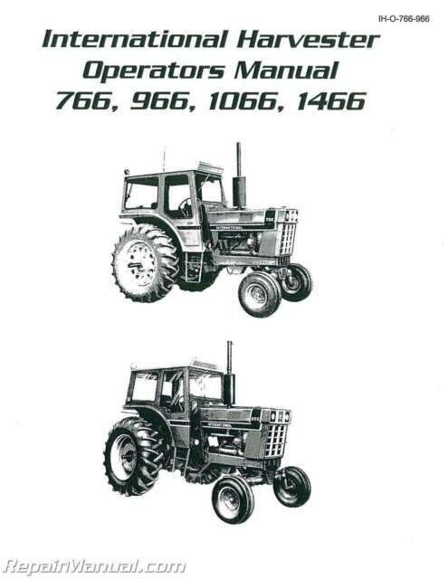 International Harvester 766 966 1066 1466 Diesel Operators