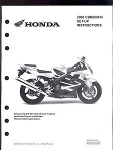 2003 HONDA CBR600F4i MOTORCYCLE SET UP INSTRUCTION MANUAL