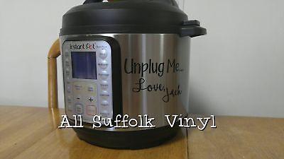 Download Unplug me... Love, Jack Decal for Crock Pot or Instant Pot ...