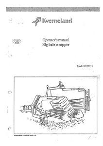 Kverneland Big Bale Wrapper Model UN7655 Operators Manual