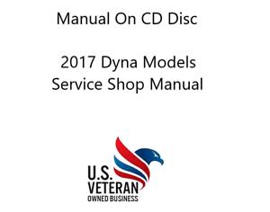 CD Service / Repair Manual For 2017 Harley Davidson Dyna