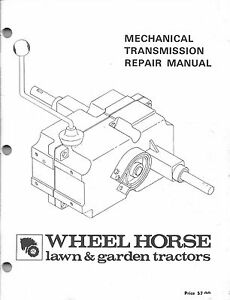 Wheel Horse Mechanical Transmission Part Repair Manual 65