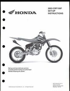 2003 HONDA CRF150F / MOTOCYCLE SET UP INSTRUCTION MANUAL