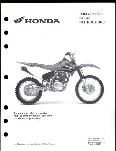 2003 HONDA CRF150F / MOTOCYCLE SET UP INSTRUCTION MANUAL