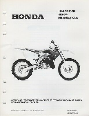 1999 HONDA MOTORCYCLE CR250R SET-UP PRE-DELIVERY