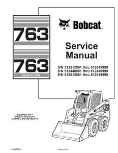 Bobcat 763, HF (Highflow) New 2011 Edition Printed Service