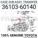3610360140 Genuine Toyota CASE SUB-ASSY, TRANSFER 36103