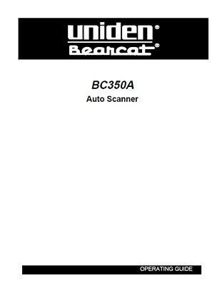 Uniden BC 350A Bearcat Emergency / Marine Scanner Radio