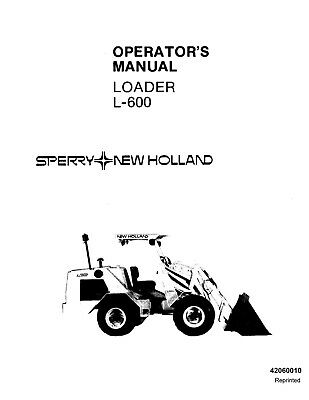 NEW HOLLAND L600 SKID STEER LOADER OPERATORS OPERATION