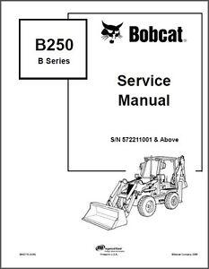 Bobcat B250 B Series Backhoe Loader Service Manual on a CD