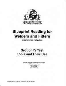 BLUEPRINT READING FOR WELDERS AND FITTERS ***(Section IV