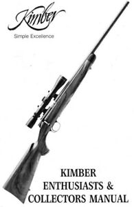 PDF COPY 1985 Kimber Enthusiast & Collectors Manual Book
