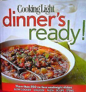 Cooking Light Dinners Ready 250 Easy Weeknight Dishes for ...