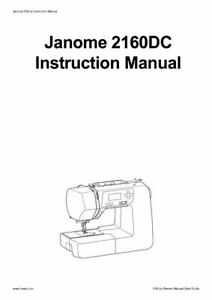 Janome 2160DC Sewing Machine Instruction Manual FREE