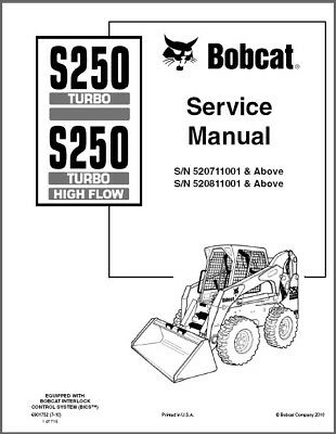 Bobcat S250 Turbo / Turbo High Flow Skid Steer Loader