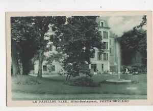 Details About Le Pavillon Bleu Hotel Restaurant Fontainebleau France Vintage Postcard 348b
