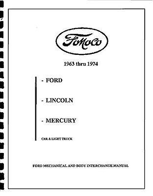 LINCOLN & MERCURY PARTS INTERCHANGE 63 64 65 66 67 68 69