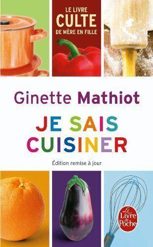 Je Sais Cuisiner Ginette Mathiot : cuisiner, ginette, mathiot, Cuisiner, Ginette, Mathiot, (2000,, Paperback,, Online