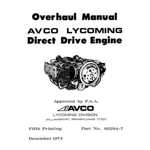 Lycoming Direct Drive Engine Overhaul Manual 60294-7-9-10B