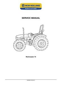 NEW HOLLAND WORKMASTER 65 WORKMASTER 75 TRACTOR SERVICE