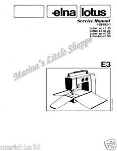 ELNA LOTUS / ELNITA class 15, 25, 35 SERVICE MANUAL